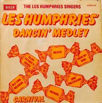 Cover The Les Humphries Singers - Les Humphries' Dancin' Medley [Mexico / Sing Halleluja / Rock My Soul / Old Time Religion / To My Father's House / Michael]